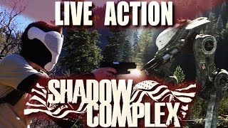 Shadow Complex in Real Life