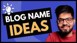 How To Choose a Blog Name - Catchy Domain Name Ideas 2020