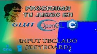 Sep 23, 2016 ... Introducción a Glut y OpenGL en C++ [Parte 14]: Input Teclado (Keyboard) ... nprogramming ( snake game) tutorial ( 2D )  PART 5  Keyboard...