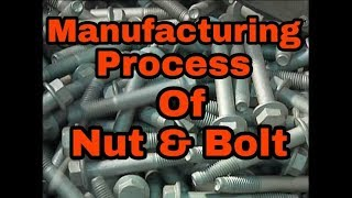 Manufacturing process of Nut & Bolt in Hindi