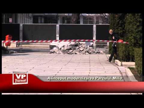 A început modernizarea Parcului Milia