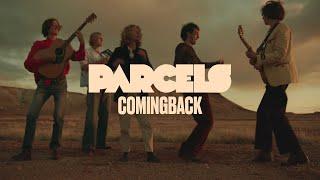 """Parcels – """"Comingback"""""""