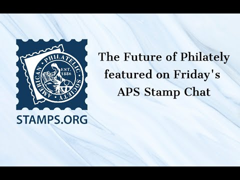 The future of philately and great tips for stamp clubs!