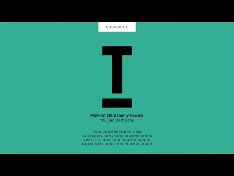 Mark Knight & Danny Howard - You Can Do It Baby (Original Mix) video
