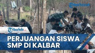 Kisah Puluhan Siswa SMP di Kalbar Ikut ANBK, Jalan Belasan Kilometer hingga Pakai Internet Malaysia