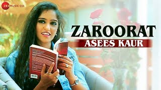 Zaroorat - Official Music Video | Asees Kaur | Aaryan Tiwari