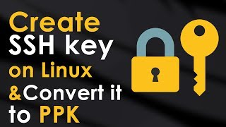 Generate SSH key on Linux and Convert SSH key to PPK
