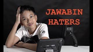 JAWABIN HATERS :) hohoho