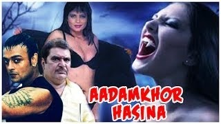 Adamkhor Hassena  Full Length Thriller Hindi Movie