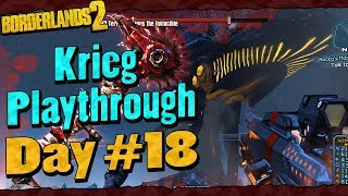 Borderlands 2   Krieg Reborn Playthrough Funny Moments And Drops   Day #18