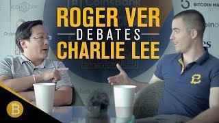 Roger Ver Debates Charlie Lee (FULL DEBATE) -  What is Bitcoin?