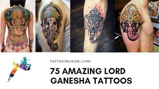 75 Amazing Lord Ganesha Tattoos And Designs