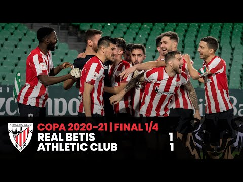 HIGHLIGHTS I Real Betis 1-1 Athletic Club* I QF Copa
