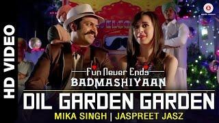 Garden Garden Gave Official Video   Badmashiyaan   Mika