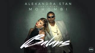 Alexandra Stan feat. Mohombi - Balans (Official Audio)