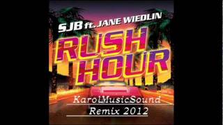 Sjb Feat Jane Wiedlin   Rush Hour   Via Luv  Remix 2012 [ Official ]