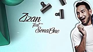 Zizan Feat. SonaOne   Chentaku [Official Lyric Video]