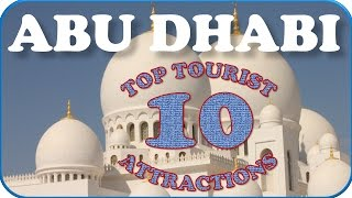 preview picture of video 'Visit Abu Dhabi: Things to do in Abu Dhabi - The Richest City in the World'