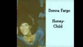 """Donna Fargo- """"Honeychild"""""""