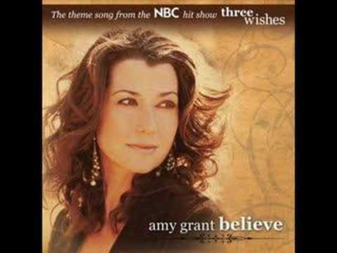 Believe (Song) by Amy Grant