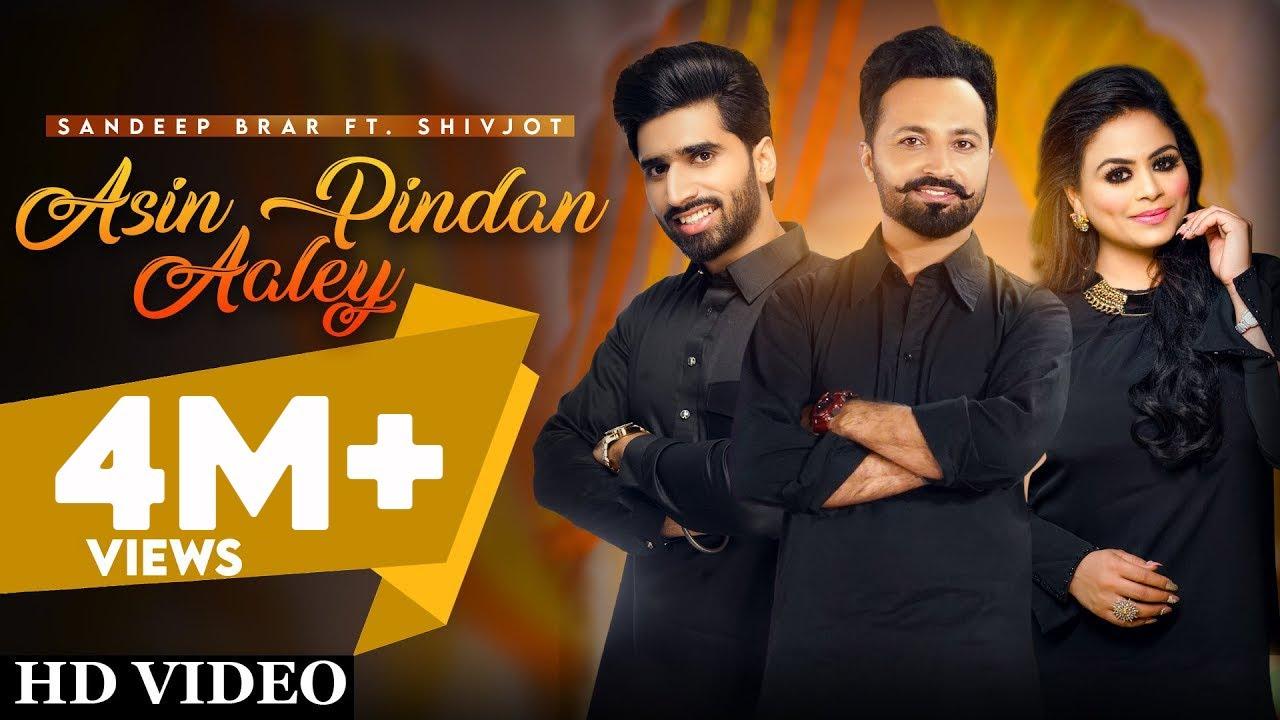 Asin Pindan Aaley Lyrics New Punjabi Songs 2021   Sandeep Brar Ft Shivjot Latest Punjabi Song 2021  Sandeep Brar & Gurlez Akhtar Ft. SHIVJOT Lyrics