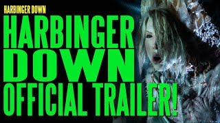 Harbinger Down Trailer