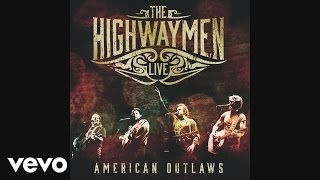 The Highwaymen - I Still Miss Someone (Live) [audio]