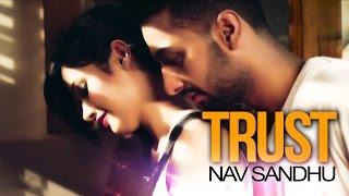 Nav Sandhu   Trust   Yakeen   New Punjabi Songs