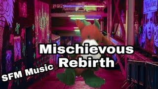 Mischievous Rebirth - SFM Music (Official Music Video)