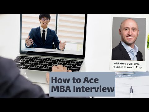 How to Ace Your MBA Interviews? An In-depth Discussion on MBA Interviews