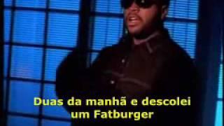 Ice Cube - It Was A Good Day [Legendado] - Video Youtube