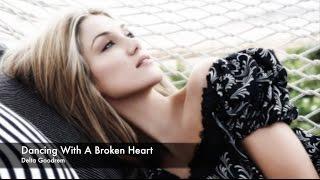 Delta Goodrem Lyric Video - Dancing With A Broken Heart