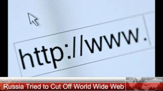 Russia Tried to Cut Off The Internet