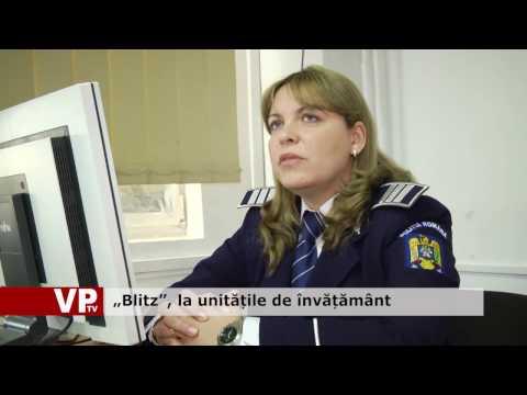 """""""Blitz"""", la unitățile de învățământ"""