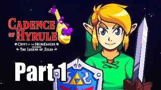 Cadence of Hyrule - Link Playthrough Part 1 | No Commentary [Nintendo Switch]