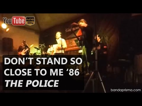 Banda Prisma - Don't Stand so Close to me '86 [The Police]