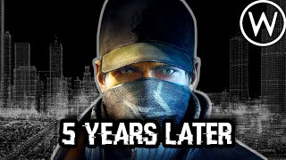 Watch Dogs: 5 Years Later