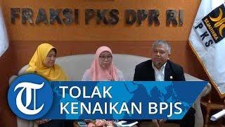 Fraksi PKS DPR RI Tolak Kenaikan Iuran BPJS Kesehatan