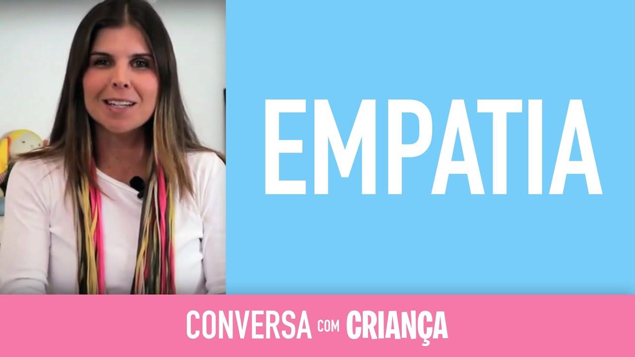 Empatia| Conversa com Criança