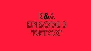 K&A EP 3