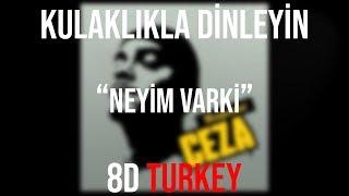 CEZA - Neyim Var ki feat. Sagopa K (8D VERSION)