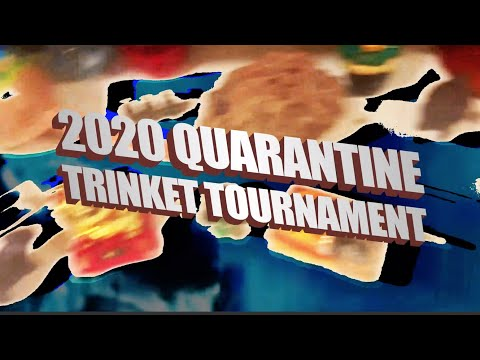 🎉 Quarantine TRINKET TOURNAMENT!!! 🎉 [Pandemic vibes]