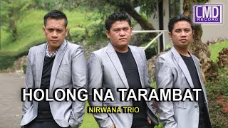 Download lagu Nirwana Trio Holong Na Tarambat Mp3