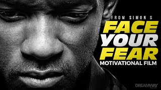 FACE YOUR FEAR (ft. Will Smith) - Motivational Video (HD)