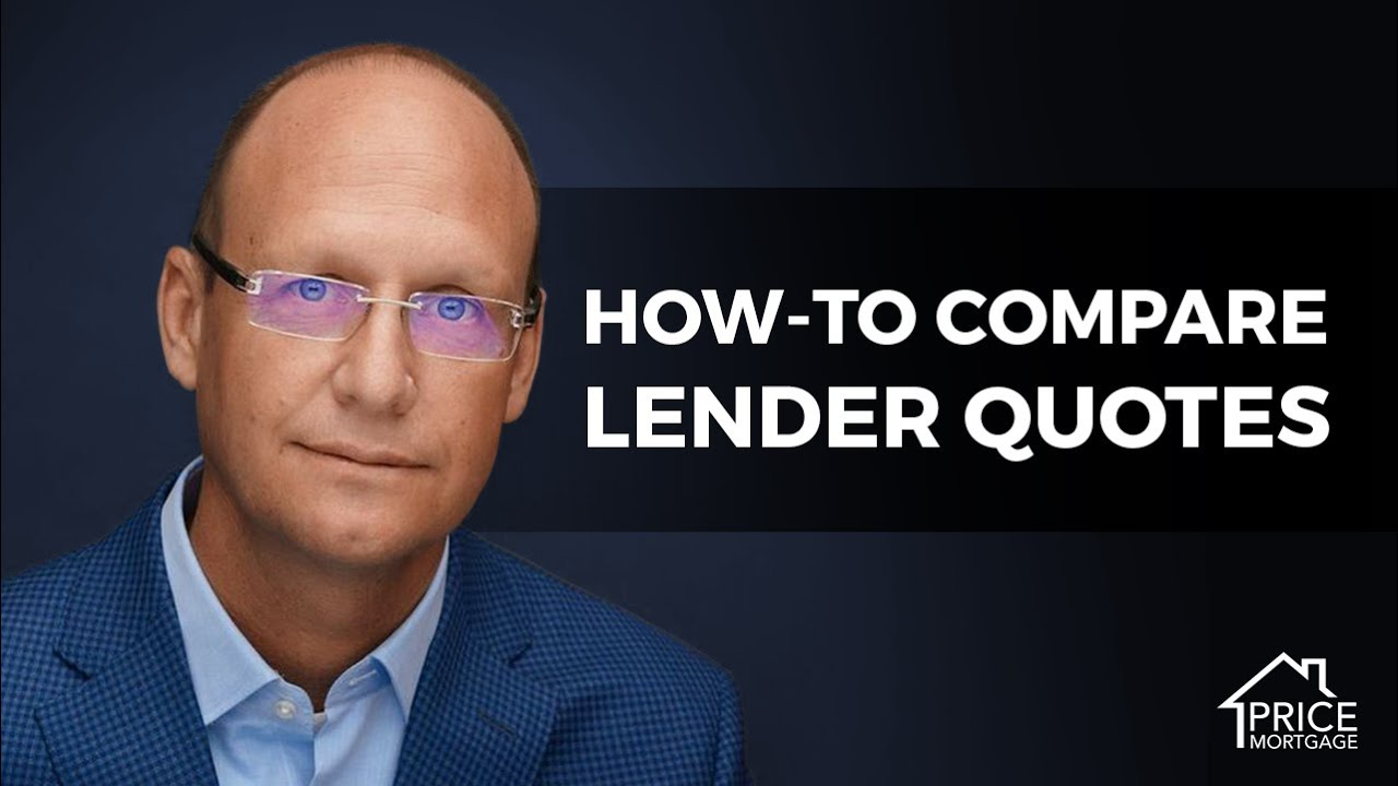 How-to Compare Lender Quotes