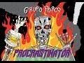 Grupo Porco - Procrastinator [2017] FULL ALBUM