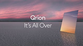 <span>Qrion</span> - It's All Over