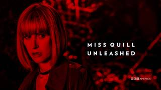 Miss Quill Unleashed   Class   BBC America