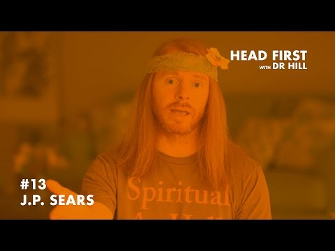Head First with Dr. Hill – Ep13 – Becoming Ultra Spiritual and HealthyAF with JP Sears