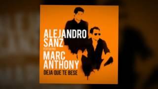 Alejandro Sanz   Deja Que Te Bese Ft. Marc Anthony